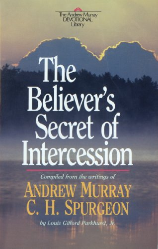 The Believer's Secret of Intercession