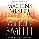 Magiens mester 1 (Egypten-serien 3.1) | Wilbur Smith