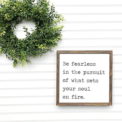 DoreenAbe Personalized Framed Wood Sign, Be Fearless in The Pursuit of What Sets Your Soul On Fire, Framed Wood Sign, Rustic Farmhouse Home Decor, Hand Painted Sign, Wall - Plaques Painted Hand Personalized Wall