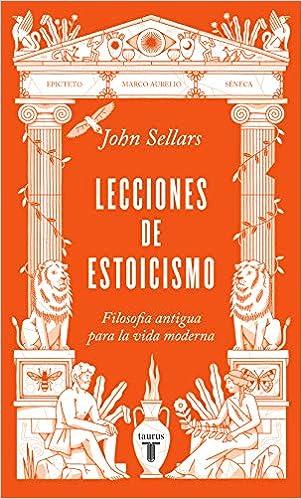 Lecciones de estoicismo de John Sellars