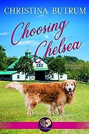 Choosing Chelsea (The Gold Coast Retrievers Book 12)