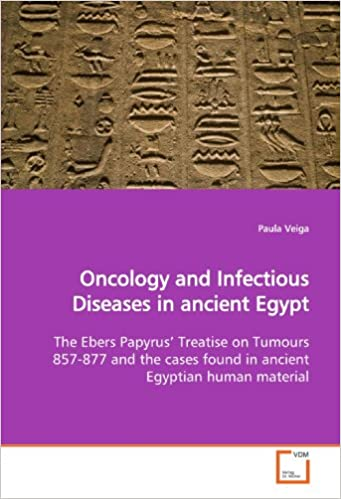 Oncology and Infectious Diseases in ancient Egypt: The Ebers
