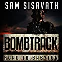 Bombtrack Audiobook by Sam Sisavath Narrated by Lauren Ezzo