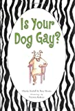 Is Your Dog Gay?, Charles Kreloff, 0743270770