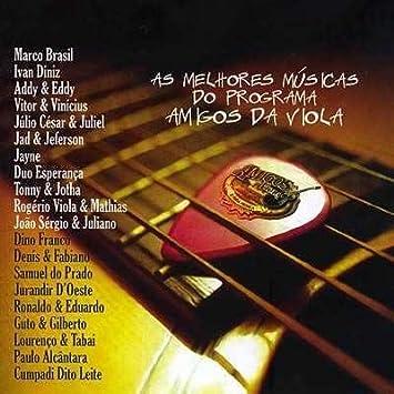 Amazon.com: Amigos Da Viola - As Melhores Músicas Do ...