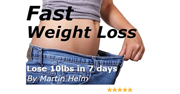 Fast Weight Loss For Dumpies 4 Different Diet Programmes Show You How To Lose 10lbs In 7 Days And Get In Shape Without Exercise