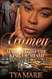 Grimey: Married to the King of Miami