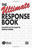 The Ultimate Response Book: SATB voices