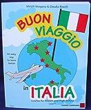 Buon Viaggio in Italia (Italian Edition)