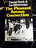 The Pleasant Avenue Connection, David Durk and Ira J. Silverman, 0060111429