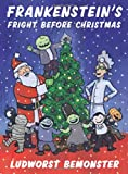 Frankenstein's Fright Before Christmas, Rick Walton, 0312553676