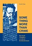 Something More Than Crime, Hendrik Rupp, 3831136912