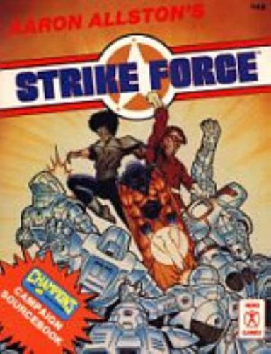 Strike Force: A Campaign Sourcebook for Champions Role Playing Game (Hero Games)