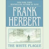 Front cover for the book The White Plague by Frank Herbert
