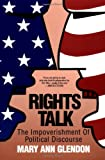 Rights Talk, Mary Ann Glendon, 0029118239