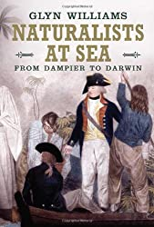 Naturalists at Sea: Scientific Travellers from Dampier to Darwin