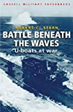 Battle Beneath the Waves, Robert Stern, 030436228X