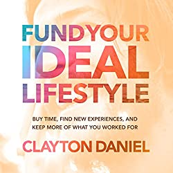 Fund Your Ideal Lifestyle