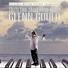 32 Short Films About Glenn Gould: Soundtrack
