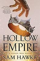 Hollow Empire: A Poison War Novel
