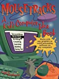 Mousetracks, Peggy L. Steinhauser, 1883672481