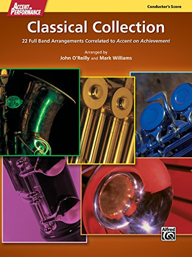 (Accent on Performance Classical Collection - Conductor's Score: 22 Full Band Arrangements Correlated to