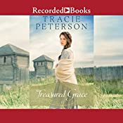 Treasured Grace: Heart of the Frontier, Book 1 | Tracie Peterson