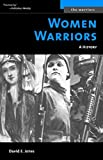 Women Warriors: A History