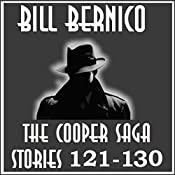 The Cooper Saga 13: Stories 121-130 | Bill Bernico