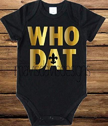new photos 1287f fe518 Amazon.com: WHO DAT NEW ORLEANS SAINTS BABY ONESIE: Handmade