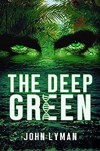 The Deep Green by John Lyman ebook deal