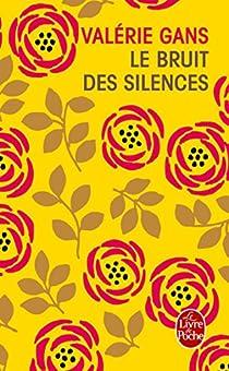 Le bruit des silences par Gans