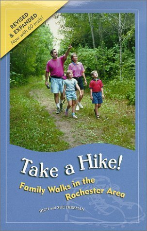 Take a Hike! : Family Walks in the Rochester Area by Sue Freeman - In Rochester Ny Shopping