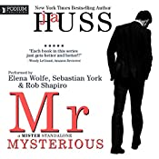 Mr. Mysterious: A Mister Standalone, Book 4 | JA Huss