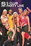 S Club 7 - It's An S Club Party Live [DVD]