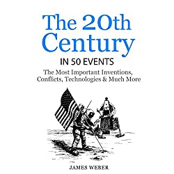The 20th Century in 50 Events