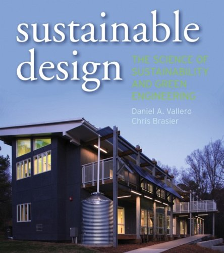 Sustainable Design: The Science of Sustainability and Green Engineering by Wiley