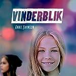 Vinderblik (Sommerfugleserien) | Annie Bahnson
