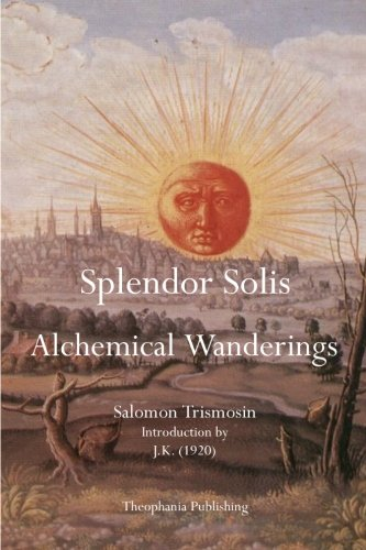 Splendor Solis: Alchemical Wanderings