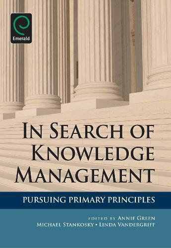 In Search of Knowledge Management: Pursuing Primary...