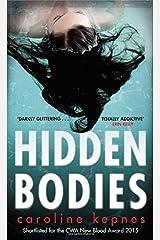 Hidden Bodies by Caroline Kepnes (2016-01-14)