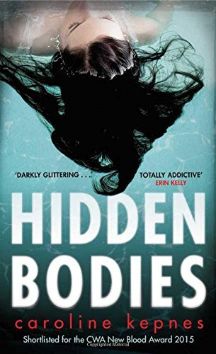 Book cover from Hidden Bodies by Caroline Kepnes (2016-01-14) by Caroline Kepnes