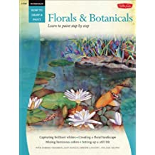 Florals & Botanicals  /  Watercolor: Learn to Paint Step by Step (How to Draw & Paint)