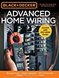 "Black & Decker Advanced Home Wiring, 5th Edition: Backup Power - Panel Upgrades - AFCI Protection - ""Smart"" Thermostats…"