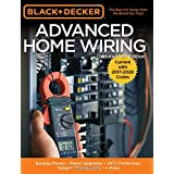 """Black & Decker Advanced Home Wiring, 5th Edition: Backup Power - Panel Upgrades - AFCI Protection - """"Smart"""" Thermostats - + M"""