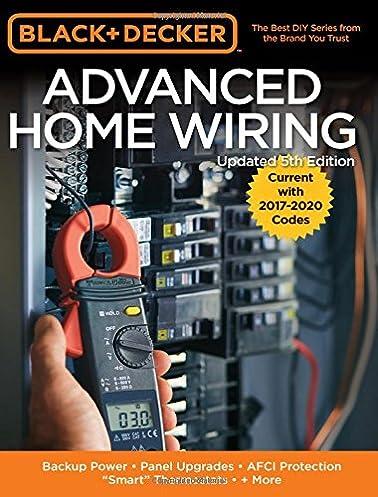 black decker advanced home wiring 5th edition backup power rh amazon com black and decker wiring pdf black and decker wiring book pdf