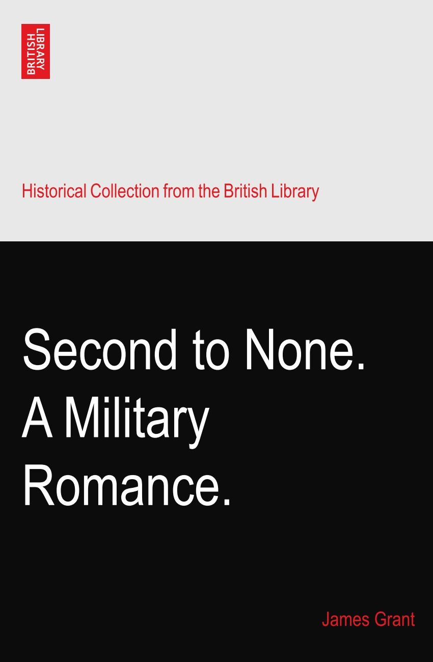 Download Second to None. A Military Romance. ebook