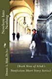 img - for Nowhere Into Nothing: (Book Nine of Siluk's Nonfiction Short Story Series) (Siluk's NF Short Story Series) (Volume 9) book / textbook / text book