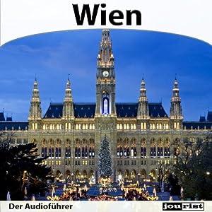 Wien - Der Audioführer Hörbuch