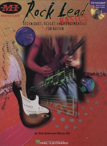 Rock Lead Basics: Techniques, Scales and Fundamentals for Guitar published by Musicians Institute Press (1997)